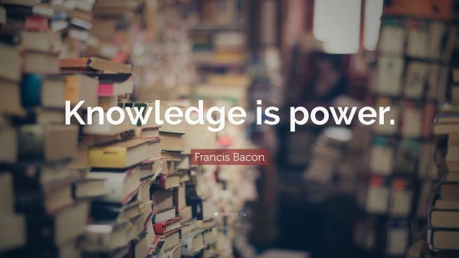 6361629-Francis-Bacon-Quote-Knowledge-is-power